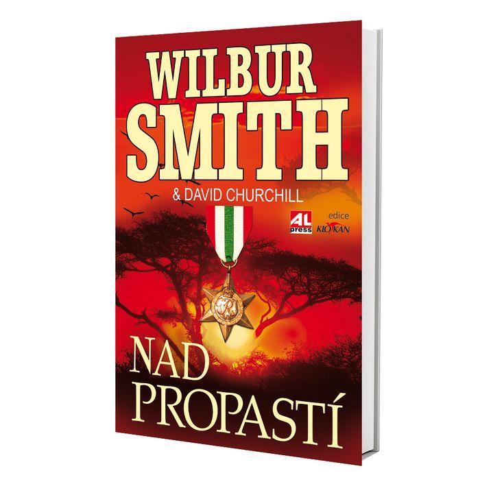 NAD PROPASTÍ - Wilbur Smith https://www.alpress.cz/nad-propasti/