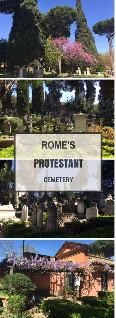 The non-catholic cemetery of Rome also known as the English cemetery of Rome