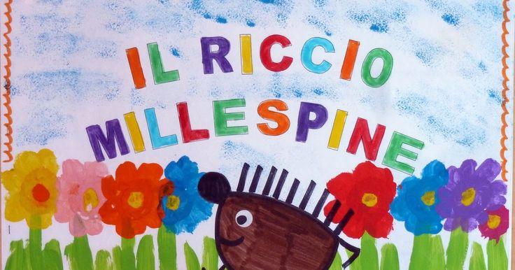 """Ascoltiamo la storia del Riccio Millespine   tratta dal testo """"Laboratorio di Lettura e Scrittura"""",   pag. 120, di Giuliana Pinto e Lu..."""