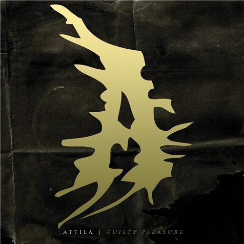 Attila - Guilty Pleasure (2014)Attila - Guilty Pleasure (2014) Metalcore band from Germany #Attila #Metalcore