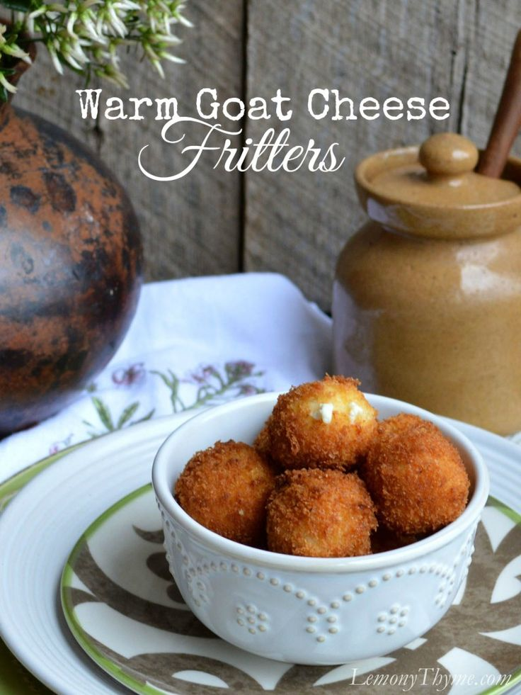 Warm Goat Cheese Fritters | Lemony Thyme #Thanksgiving #Appetizers