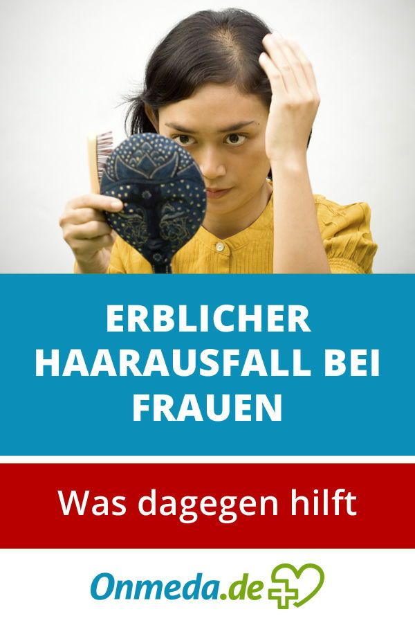 Erblich Bedingter Haarausfall Bei Frauen Frauengesundheit