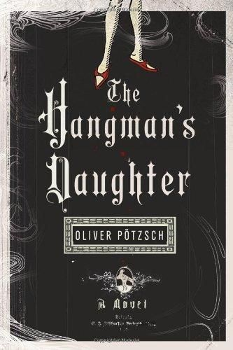 Just finished The Hangman's Daughter.  Quite good!
