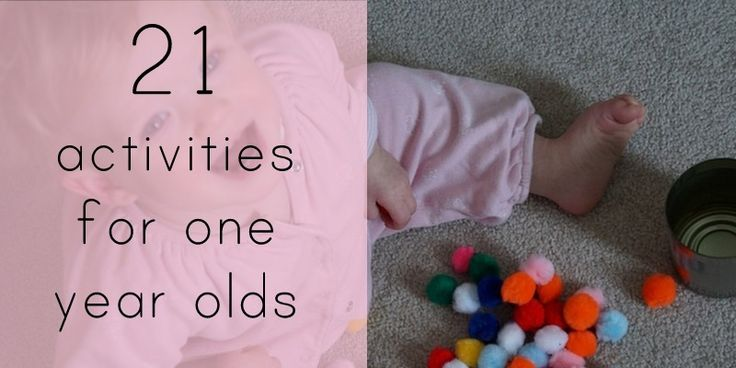 21 activities for one year olds