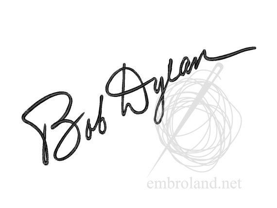 Bob Dylan Signature Autograph Machine Embroidery Design
