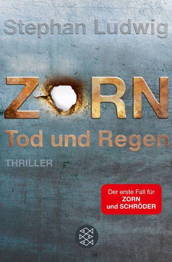 """""""Zorn – Tod und Regen"""" von Stephan Ludwig - ein Detektivroman von Topkrimi!"""