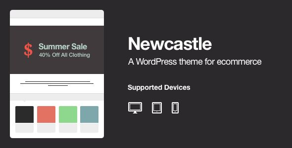 Newcastle - A WooCommerce Powered WordPress Theme - ThemeForest Item for Sale