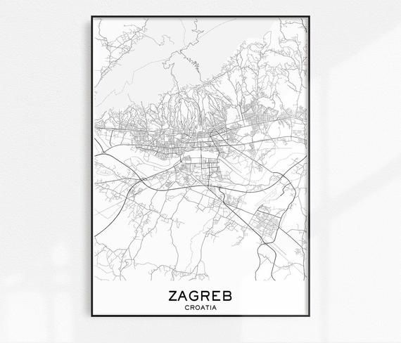 Zagreb Map Print City Map Prints Zagreb Map City Maps Croatia Map Zagreb Print Map Prints City Print Printable Map Instant Download In 2020 Map Print City Prints City Map