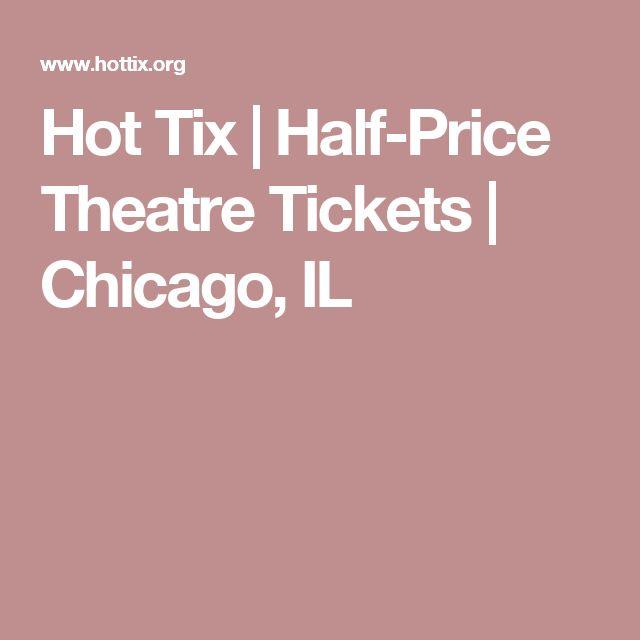Hot Tix | Half-Price Theatre Tickets | Chicago, IL