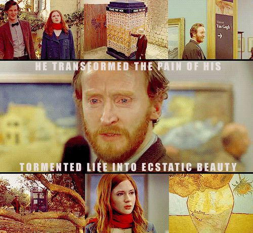 """Vincent - """"He transformed the pain of his tormented life into ecstatic beauty."""" Even if you have zero interest in Dr. Who, this one episode will make you cry."""