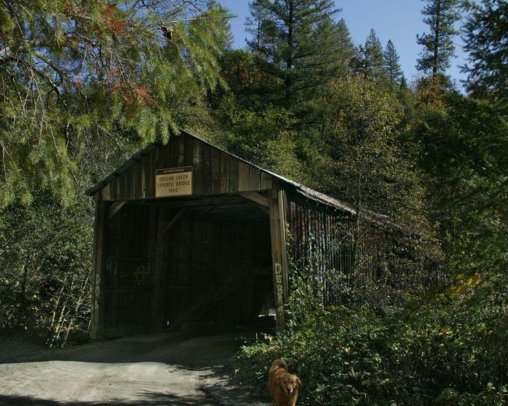 oregon's covered bridges | Oregon Creek Covered Bridge, Oldest Covered Bridge in CA 1860