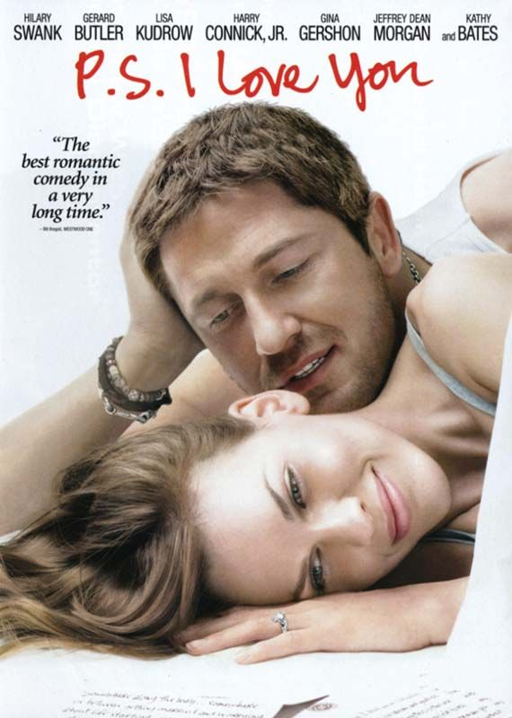 P.S. I Love You makes me cry every darn time! Darn you Gerard Butler for not only being ridiculously good looking but so good in this character.