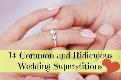 14 Common and Ridiculous Wedding Superstitions #EvalinesBridal #WeddingTraditions #June