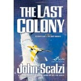 The Last Colony (Hardcover)By John Scalzi