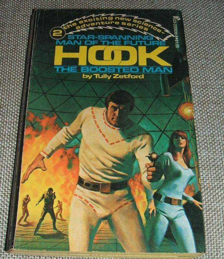 The Boosted Man #2 in the Hook Series by Tully Zetford  Vintage Science Fiction