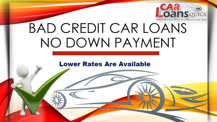 Bad credit no down payment car loans