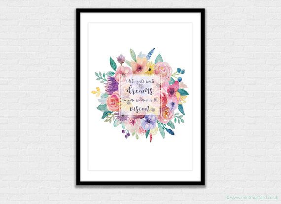 Printable Nursery Print | Little Girls with Dreams Become Women With Vision by…