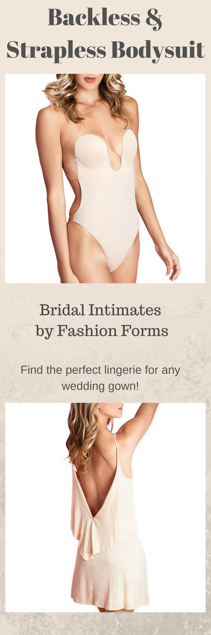 If you've tried on wedding gowns you've probably wondered if designers even considered what lingerie or would work underneath. Fashion Forms has many innovative bras, underwear, and bodysuits to choose from AND really great prices! Check it out and I'm sure you will find the right pieces for under your wedding gown! | wedding day lingerie | promotion | #weddingdresses