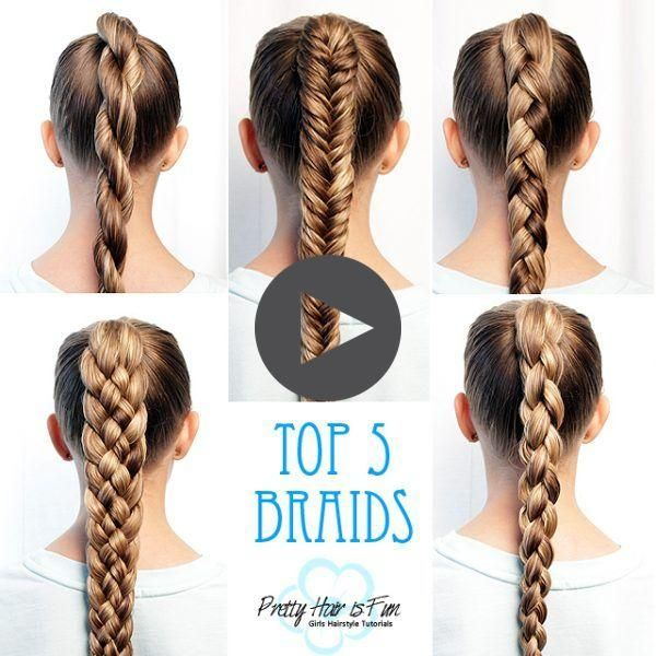How To Braid For Beginners Top Five Braids Pretty Hair Is Fun Pretty Hair Is Fun Girls Pretty Hairstyles Braided Hairstyles Easy Hair Styles