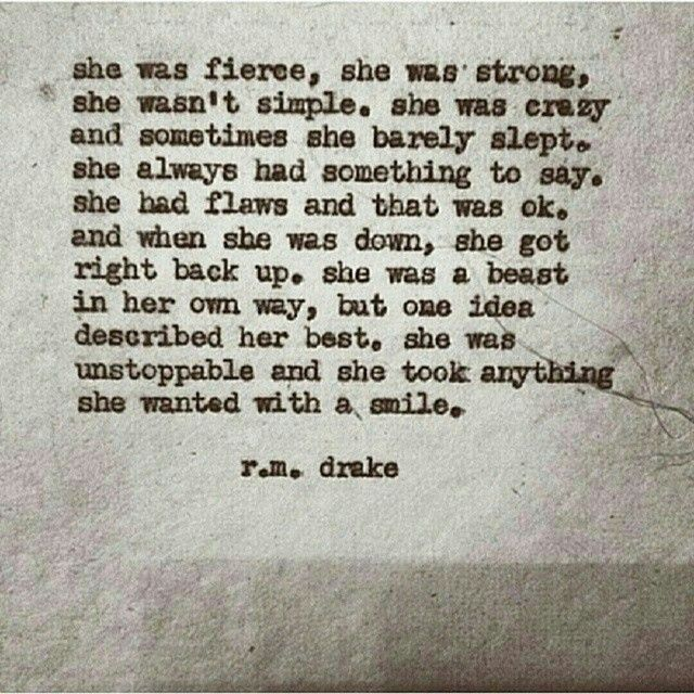"""""""she"""" R.M. Drake quote"""