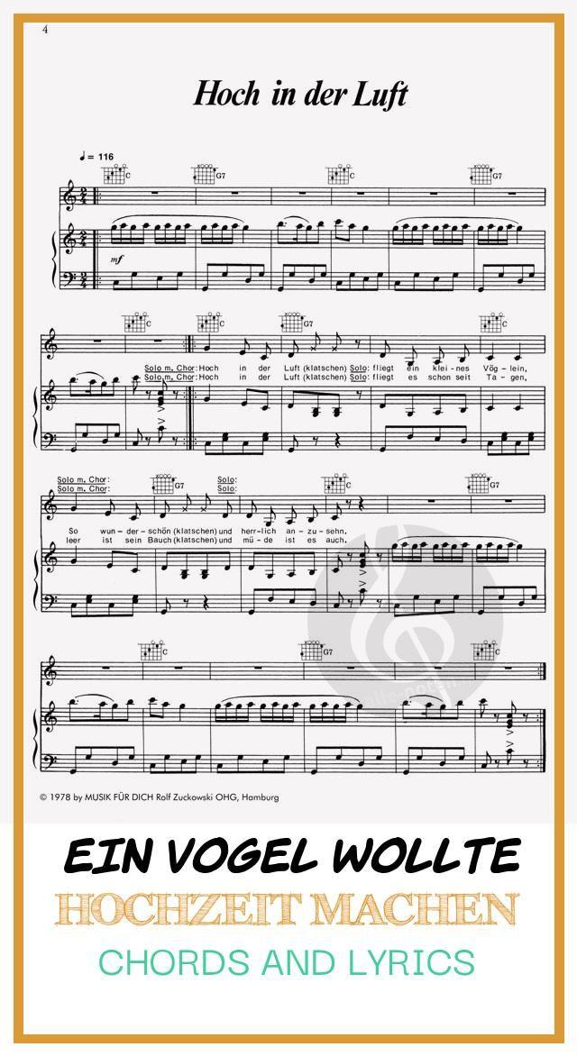 Best 19 Ein Vogel Wollte Hochzeit Machen Chords And Lyrics Sheet Music Wedding Music
