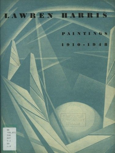 """Cover showing Abstract No. 7 for """"Lawren Harris: Paintings 1910-1948"""", an exhibition held in 1948 at the AGO in Toronto"""