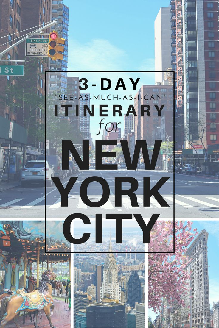 "Three-day ""see-as-much-as-I-can"" itinerary for New York City 