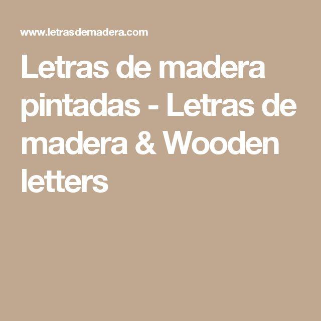 M s de 25 ideas incre bles sobre letras de madera en - Letras de madera decorativas ...