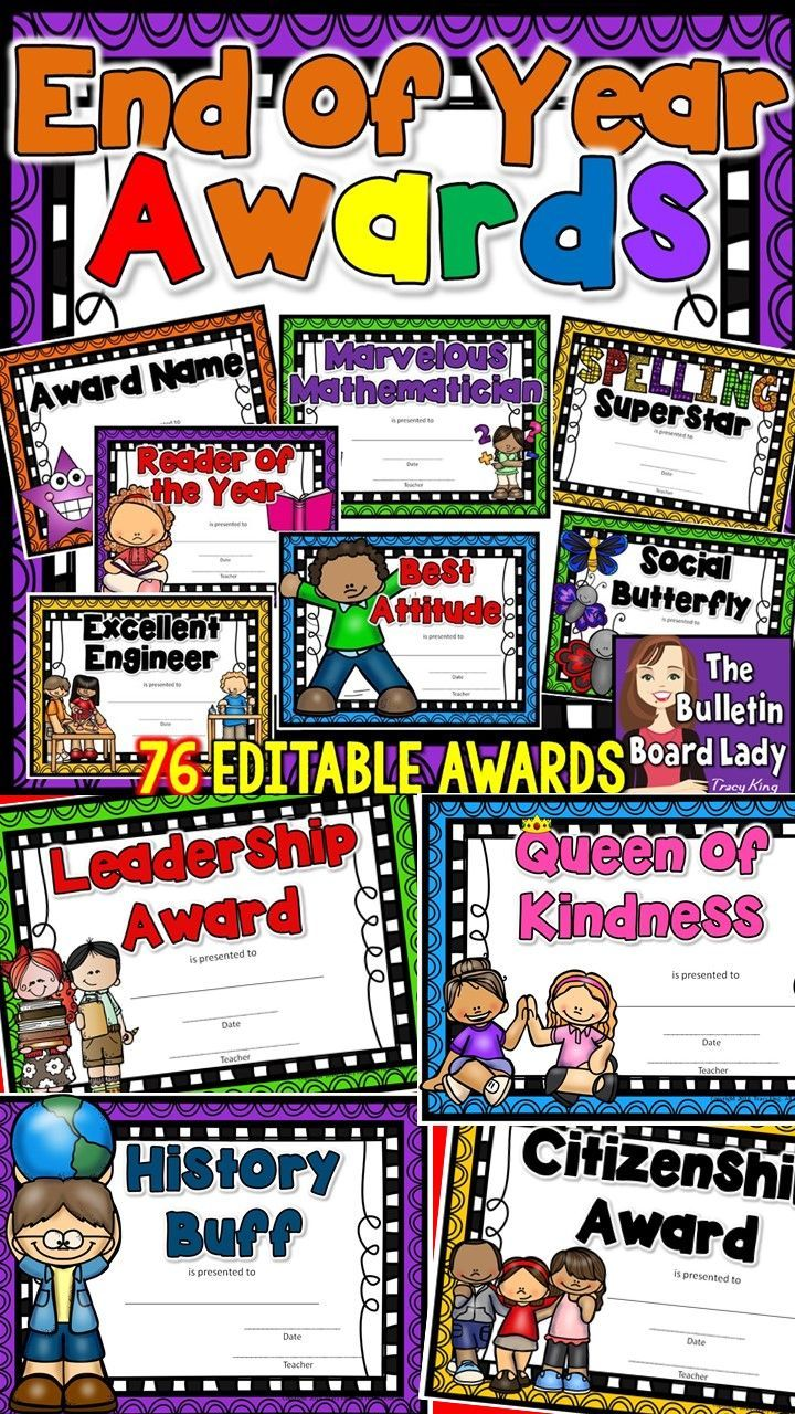 BOLD and Colorful End of the Year Awards This HUGE collection of awards is all you'll need to reward everyone in your class! In addition to the 76 end of the year certificates listed below, there are editable versions and an option to create your own unique certificates as well. This download contains 3 different files that you can use to create the perfect certificates for your students.