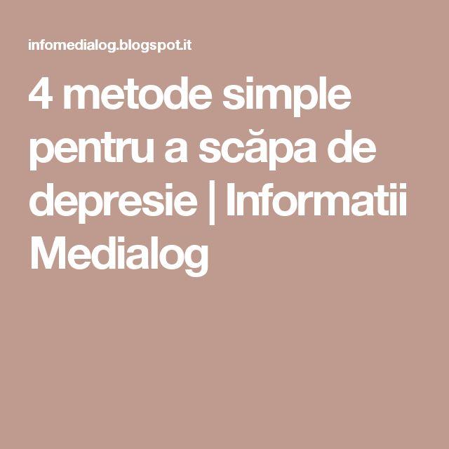 4 metode simple pentru a scăpa de depresie  | Informatii Medialog