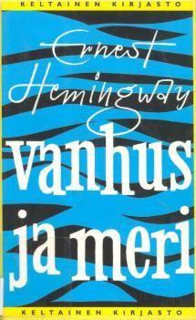 Vanhus ja meri | Kirjasampo.fi - kirjallisuuden kotisivu
