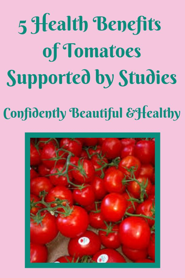 5 Health Benefits of Tomatoes Supported by Scientific Studies   Health benefits of tomatoes. Tomato support. Health