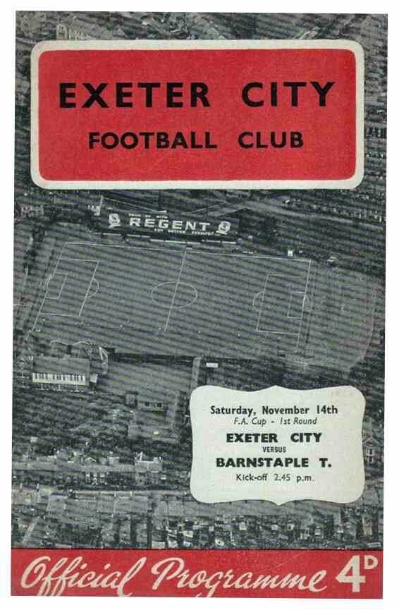 Exeter City 4 Barnstaple Town 0 in Nov 1959 at St James Park. The programme cover for the FA Cup 1st Round tie.
