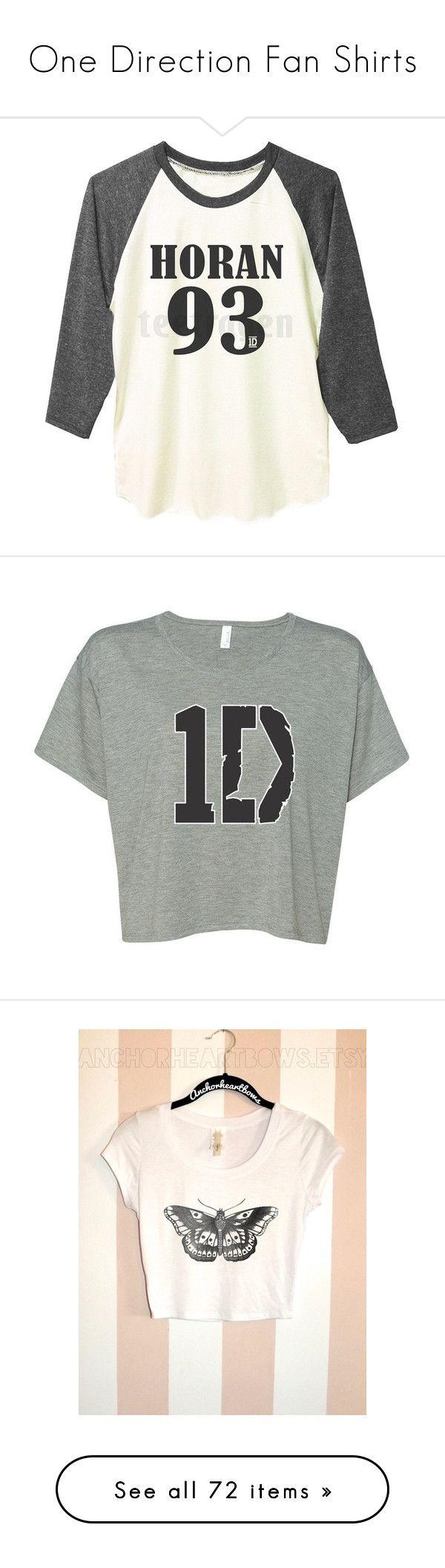 """One Direction Fan Shirts"" by lisi-860 ❤ liked on Polyvore featuring tops, t-shirts, shirts, one direction, long white t shirt, baseball tees, raglan baseball t shirts, t shirt, long t shirts and crop tops"