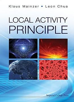 Local Activity Principle: The Cause Of Complexity And Symmetry Breaking PDF
