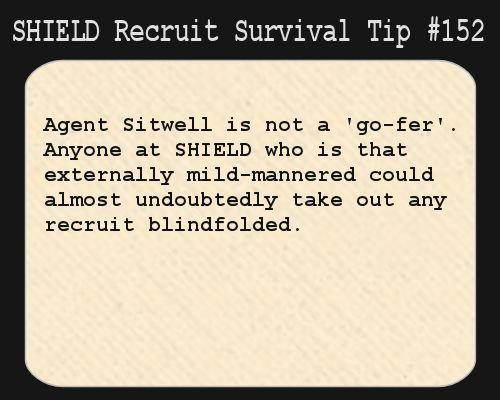 shield recruit survival tips | Everyone finds things in their own time. Glad to have you aboard. :)