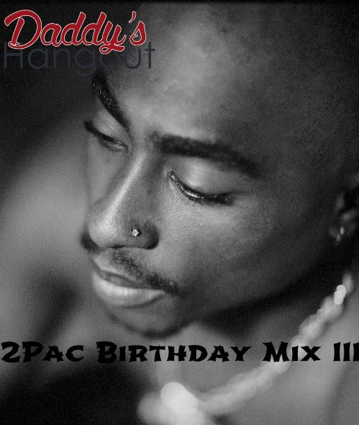 This is the 2Pac Birthday Mix Vol. 3 because this is the 3rd year of me doing it. #2Pac