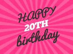 20th Happy Birthday Wishes http://www.topbirthdaywishes.org/happy-birthday-wishes/