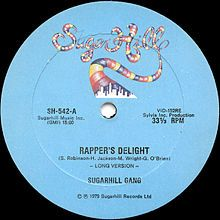 "Rapper's Delight by The Sugarhill Gang. Released in 1979. ""I said a hip hop, a hippie, a hippie to the hip hop"""