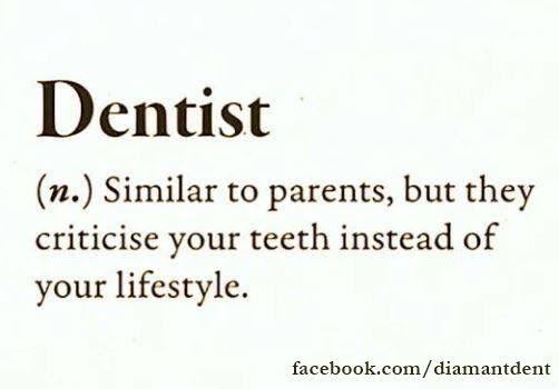 :) Dentist