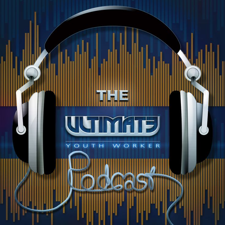 Come and check out the Ultimate Youth Worker Podcast