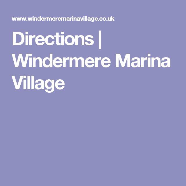 Directions   Windermere Marina Village