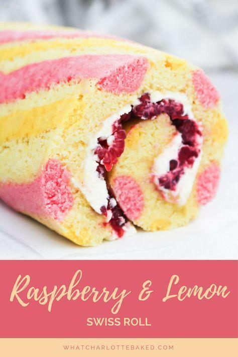 Raspberry Lemon Swiss Roll | What Charlotte Baked