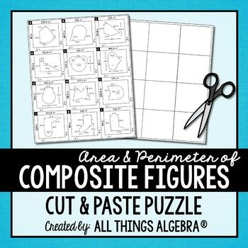 Area and Perimeter of Composite Figures PuzzleStudents will practice finding the area and perimeter of composite figures with this cut and paste puzzle.  All figures can be divided into squares, rectangles, parallelograms, triangles, trapezoids, and circles.