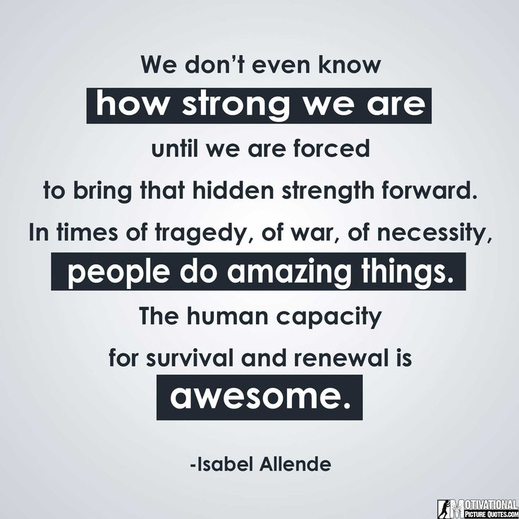 30+ Inspirational Quotes About Being Strong With Images | Insbright