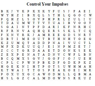 Impulse Control Word Search-Use this word search to help the client learn and practice controlling their impulses.