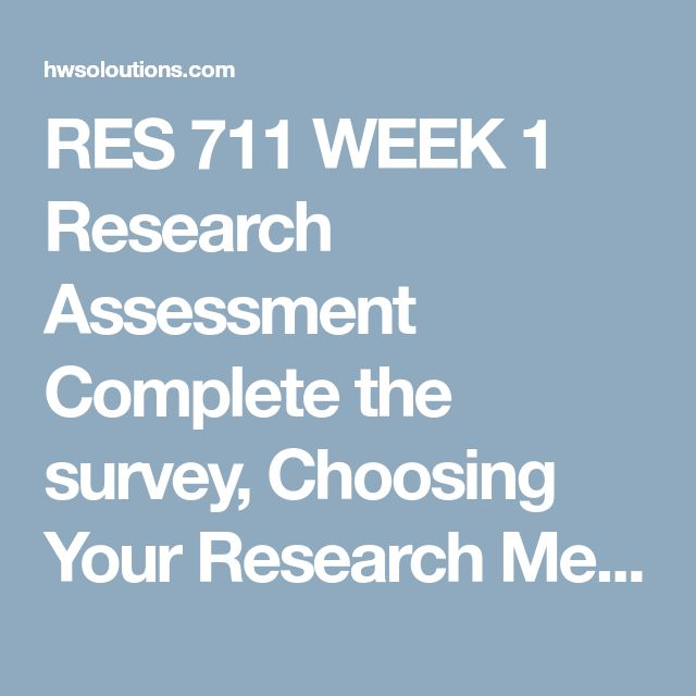 RES 711 WEEK 1 Research Assessment Complete the survey, Choosing Your Research Method, by Simon and Goes.  Based on your results, write a 350 to 700 word essay summarizing the type of researcher you are.  Include the following in your summary:  An overview of your results An outline of the methods that appeal to this archetype Your thoughts on the validity of this survey What you learned about research methods to guide your own research Format your analysis consistent with APA guidelines…
