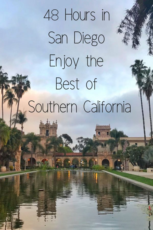 48 Hours in San Diego Enjoy