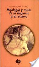 Mitología y mitos de la Hispania prerromana II/