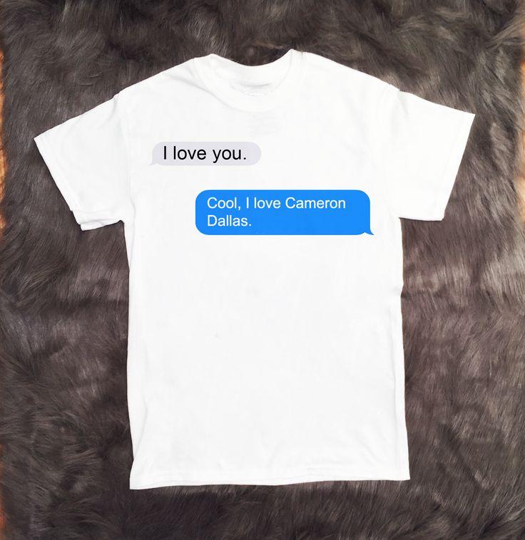 I Love Cameron Dallas iMessage T-Shirt